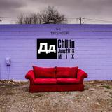 Chillin(June2018)MIXbyDD