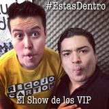 El Show de los VIP 23092014