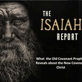 The Isaiah Report Part 3-The Silence of the Lamb