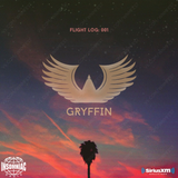 Gryffin - Flight Log Radio 001