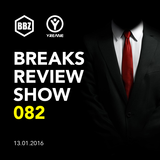 BRS082 - Yreane - Breaks Review Show @ BBZRS (13 Jan 2016)