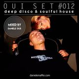Oui Set Mix #012 (Deep & Soulful)