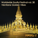 Worldwide Soulful Festival vol. 30 (Vientiane Golden Vibes)