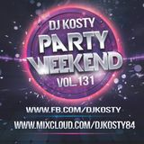 DJ Kosty - Party Weekend Vol. 131