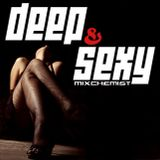 Mixchemistry Broadcast: #015 - Deep & Sexy