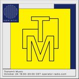 Transmit Music - 24th October 2019
