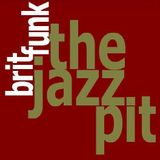 The Jazz Pit vol 3 : Brit Funk - The sequel