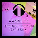 Spring Is Coming - 2014 Mix