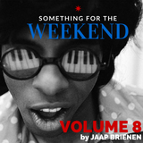 Something for the weekend - vol. 8