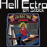Hell Ectro en Stock #254 - 12-05-2017 - Ed Banger + Let the Children Techno