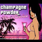 Champagne Powder - Disco Service (2012)