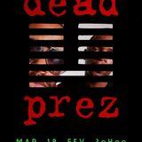 """"""" Hommage à Dead Prez """" by PitcHH"""