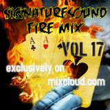 siqnaturesound FIRE MIX VOL 17