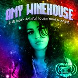 Amy Winehouse - Hyjak Radio Mixcast