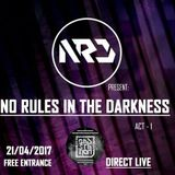 Riddin Wild B2B Helen - No Rules in the Darkness Act1 @ L'Escalier Café 21-04-2017 (05h30 - 06h30)