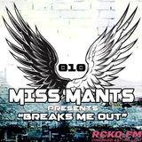 Miss Mants presents: Breaks Me Out on RCKO.fm [12Mar.2015]