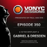 Paul van Dyk's VONYC Sessions 350 - Gabriel & Dresden