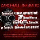 DANCEHALL FIX (Nuh Play Wit Fyah) Live Show Mix