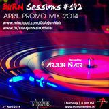 BURN Sessions #142 - April Promo mix - DJ ARJUN NAIR : ANSWER