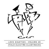 """Love80s Volume 20. Mixed for """"Welcome To The Robots"""". With electronic music from 1982 - 1984"""