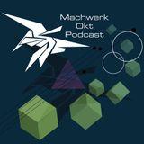 Planctophob - Machwerk Podcast October #022