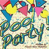 Pool Party mixtape!