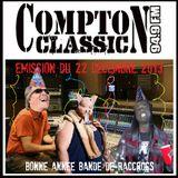 Compton Classic - Emission du 22 Décembre 2013