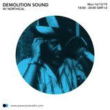 Demolition Sound Radio Show S09E04 - Northical