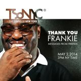 Thank You Frankie - Messages From Friends