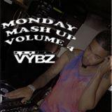 Monday Mash Up Volume 4
