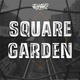 SQUARE GARDEN (live from the 5th Street)