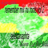 remember mix nu roots vol 2 selektanaphta