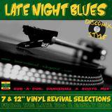 Late Night Blues - Vinyl Rub-A-Dub Selections
