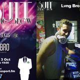 SUIT RADIO SHOW _ LVNG BRO