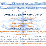 Ian from Liquid Lounge on Chilling...Earth show