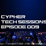 Cypher Tech Sessions Episode 009