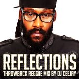 REFLECTIONS (REGGAE LOVERS THROWBACK MIX)