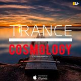 TRANCE COSMOLOGY Special Edition (MAY 2017)