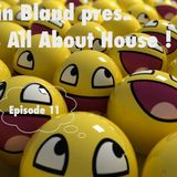 Iain Bland - It's all about House - Episode 1; Sound The Horns!!
