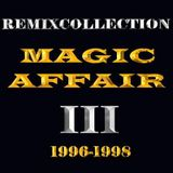 Magic Affair______Give Me All Your Love Mix