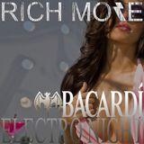 RICH MORE: BACARDI® ELECTRONIGHT 18/05/2013