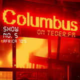 COLUMBUS LIVE ON TEDER.FM - SHOW NO.5 (AFRICA 70'S)