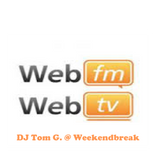 DJ Tom G. 'In The Mix'@ 'Weekendbreak' WebFM Radio 7-2-'15
