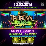 Tropikal Bass - Neon Carnival Special at Canoa Quebrada 12.02 w. Dj Septik, Dj Drigao - Promo Mix