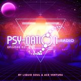 Psy-Nation Radio #021 - incl. Shadow Chronicles Mix [Liquid Soul & Ace Ventura]