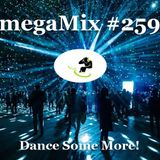 megaMix #259 Dance Some More