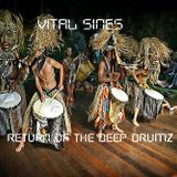 Return of the Deep Drumz
