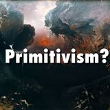 Can We Have a Free Mass Society? Anarchism or Primitivism