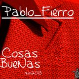 Pablo Fierro @ Cosas Buena Mix  (Afro/Jazz/Latin)