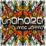 06. unAHORA - Equilibrio @ Mas Jahma Sound